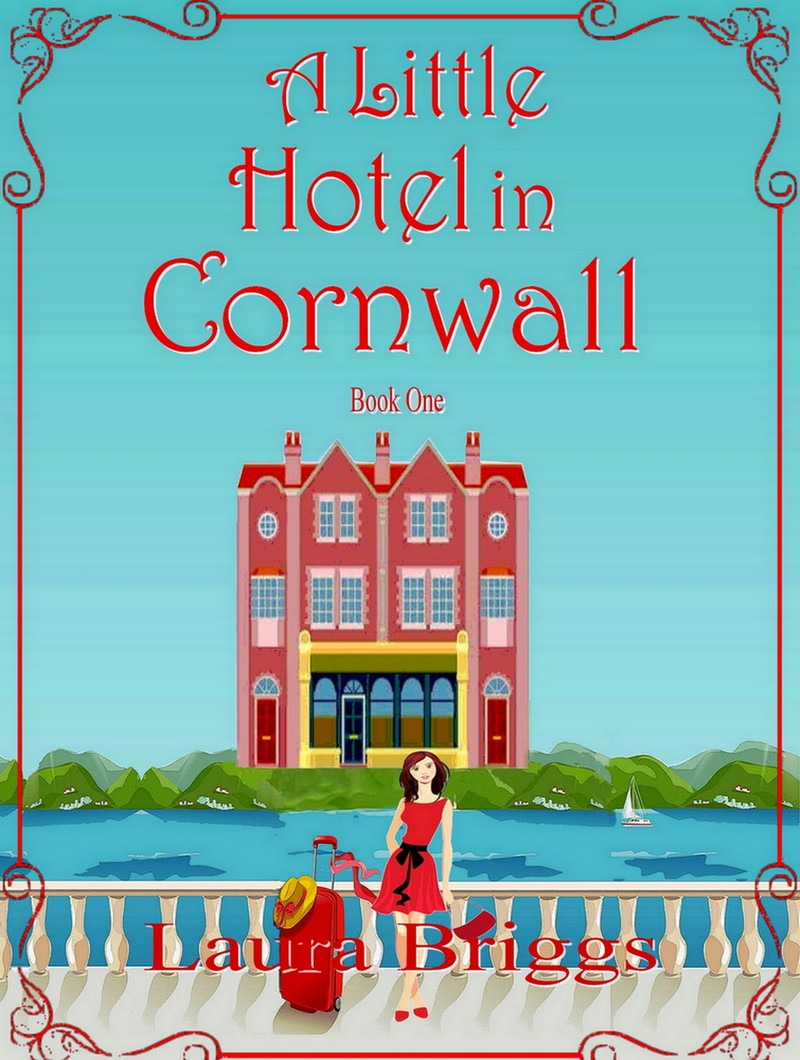 Cover Reveal-A Little Hotel in Cornwall