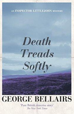 death treads softly