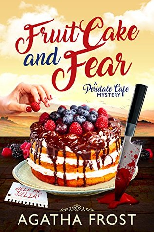 fruit cake and fear