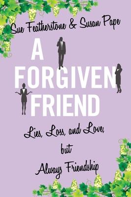 a forgiven friend