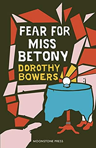 fear for miss betony